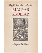 Psalterium. Magyar zsoltár. (Számozott.) - Bogáti Fazakas Miklós