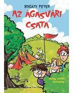 Az ágasvári csata - Bogáti Péter