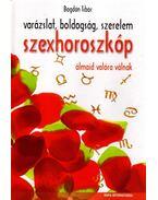 Szexhoroszkóp - Bogdán Tibor