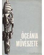 Afrika művészete - Óceánia művészete - Boglár Lajos, Ecsedy Csaba