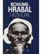 Házimurik - Bohumil Hrabal