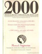 2000 Irodalmi és Társadalmi havi lap MCMXII augusztus - Bojtár Endre-Herner János-Horváth Iván-Lengyel László-Margócsy István-Szilágyi Ákos-Török András