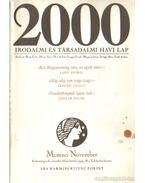 2000 Irodalmi és Társadalmi havi lap MCMXCI november - Bojtár Endre-Herner János-Horváth Iván-Lengyel László-Margócsy István-Szilágyi Ákos-Török András