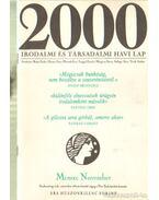 2000 Irodalmi és Társadalmi havi lap MCMXC november - Bojtár Endre-Herner János-Horváth Iván-Lengyel László-Margócsy István-Szilágyi Ákos-Török András