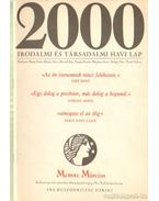 2000 Irodalmi és Társadalmi havi lap MCMXC Március - Bojtár Endre-Herner János-Horváth Iván-Lengyel László-Margócsy István-Szilágyi Ákos-Török András