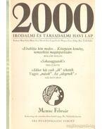 2000 Irodalmi és Társadalmi havi lap MCMXC Február - Bojtár Endre-Herner János-Horváth Iván-Lengyel László-Margócsy István-Szilágyi Ákos-Török András