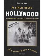 A siker helye Hollywood - Bokor Pál