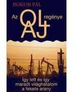 Az olaj regénye - Bokor Pál