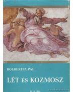 Lét és kozmosz - Bolberitz Pál