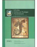 Studia Debreceni Teológiai Tanulmányok 2016/1 - Bölcskei Gusztáv