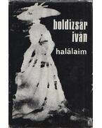 Halálaim (dedikált) - Boldizsár Iván