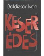 Keser-édes - Boldizsár Iván