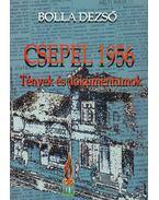 Csepel 1956 - Bolla Dezső