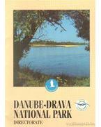 Danube-Drava National Park Directorate - Bolner-Takács Katalin (szerk.)