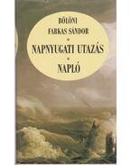 Napnyugati utazás - Napló - Bölöni Farkas Sándor