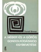 A héber és a görög gondolkodásmód egybevetése - Boman, Thorleif