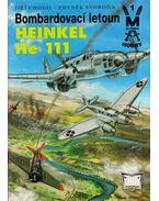 Bombardovací letoun Heinkel He 111 - Jiri Chodil, Zdenek Svoboda