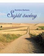 Saját ösvény - Bombicz Barbara