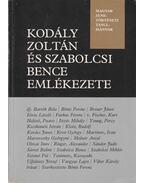 Kodály Zoltán és Szabolcsi Bence emlékezete (dedikált) - Bónis Ferenc