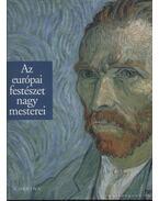 Az európai festészet nagy mesterei - Bonsanti, Giorgio, Casu, Stefano G., Franchi, Elena, Franci, Andrea