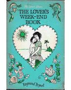 The Lover's Week-End Book - Raymond Peynet