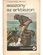 Asszony az Arktiszon - Ritter, Christiane