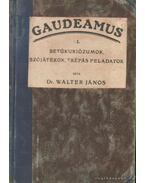 Gaudeamus I - Dr. Walter János