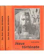 Jézus története I-II. kötet - Ijjas Antal