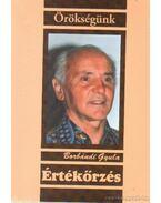 Értékőrzés - Borbándi Gyula