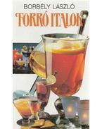 Forró italok - Borbély László