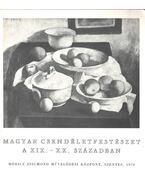 Magyar csendéletfestészet a XIX.-XX. században - Borbély László