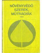 Növényvédő szerek, műtrágyák 1984 - Bordás Sándor dr., Kónya Árpád, Ocskó Zoltán, Karlinger János