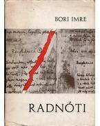 Radnóti Miklós költészete - Bori Imre