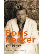 The Player: The Autobiography - Boris Becker, Robert Lübenoff, Helmut Sorge