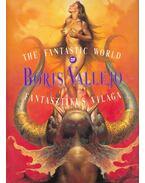 Boris Vallejo fantasztikus világa - The Fantastic World of Boris Vallejo