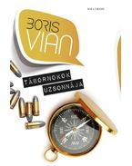 Tábornokok uzsonnája - Boris Vian