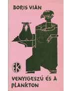 Venyigeszú és a plankton - Boris Vian