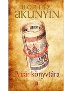 A cár könyvtára - Borisz Akunyin