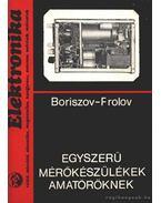 Egyszerű mérőkészülékek amatőröknek - Boriszov, Frolov