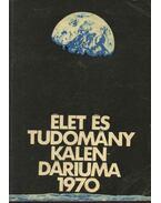 Az Élet és Tudomány tudományos kalendáriuma 1970 - Fenyő Béla