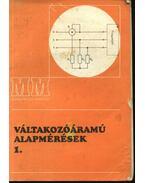Váltakozóáramú alapmérések 1. - Dr. Szenes György