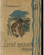 A ''Szidi Brahim'' utasai - Lanzmann, Jacques
