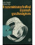 A számítástechnikai üzemek gazdaságtana - Perjés Sándor, dr. Schuster Ede
