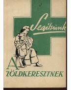 Segítünk a Zöldkeresztnek - Wünscher Frigyes dr.