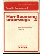 Herr Baumann unterwegs 2 - Schneider,Rudolf, Behrens,Ernst