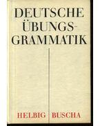 Deutsche übungsgrammatik - Helbig,Gerhard, Buscha,Joachim