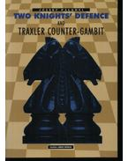 Two knights' defence and traxler counter-gambit - Pálkövi József