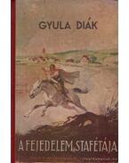 A fejedelem stafétája - Vitéz Somogyváry Gyula