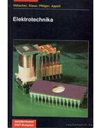 Elektrotechnika - Heinrich Hübscher, Jürgen Klaue, Werner Pflüger, Siegfried Appelt