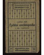 Épitési enciklopédia II-III-IV - Lechner Jenő